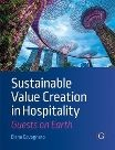 New publication: Sustainable Value Creation in Hospitality: Guests on Earth